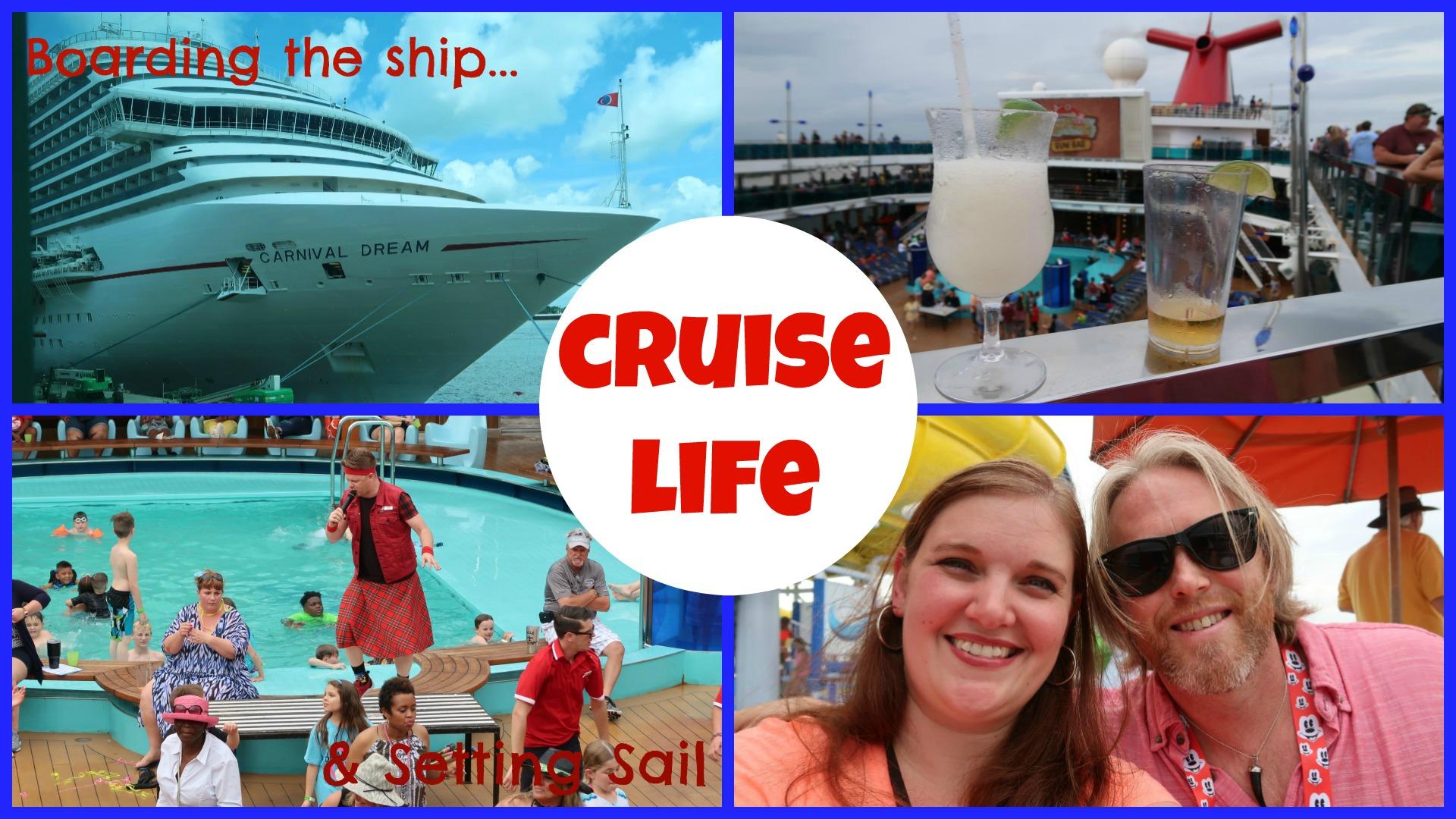 CRUISE LIFE: Boarding The Ship & Setting Sail
